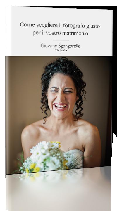 Come sgegliere il fotografo giusto per il vostro matrimonio - La guida gratuita